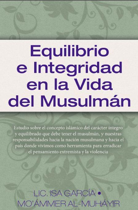 Equilibrio e integridad en la vida del musulmán