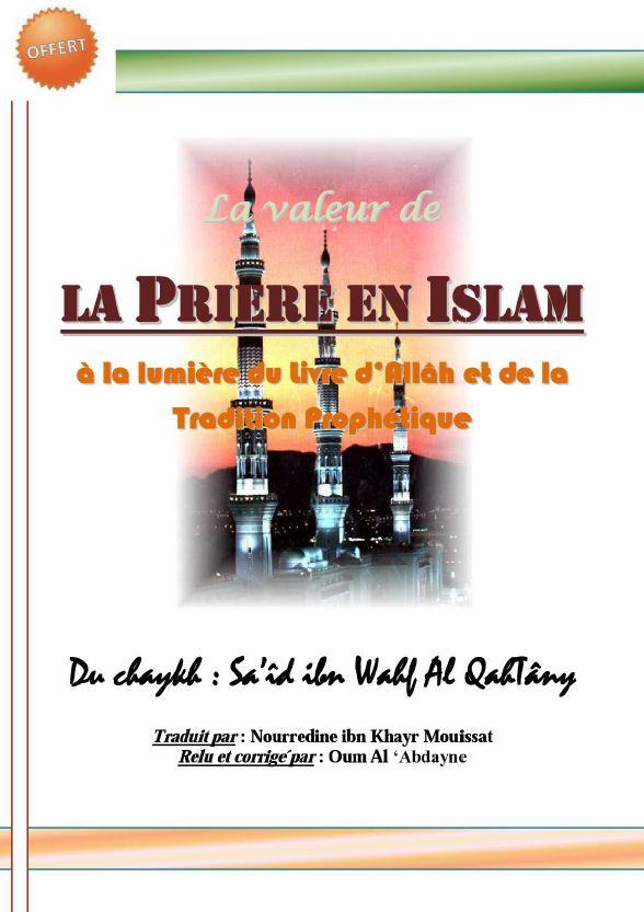 La valeur de la prière à la lumière du Coran et la sunna