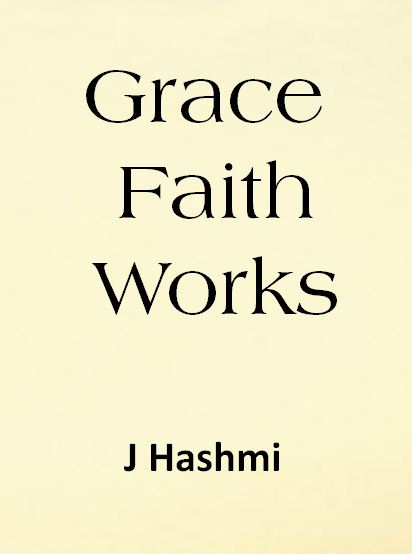 Grace, Faith and Works