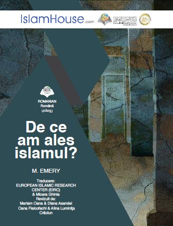 De ce am ales Islamul?