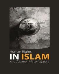 ŽMOGAUS TEISĖS ISLAME ir klaidingas jų supratimas