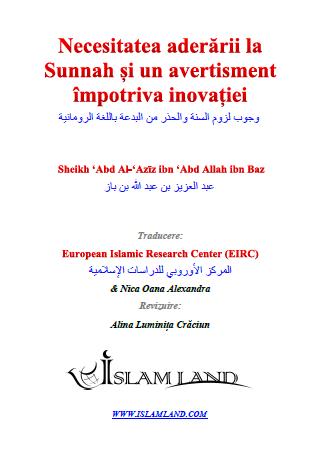 Necesitatea aderării la Sunnah și un avertisment împotriva inovației