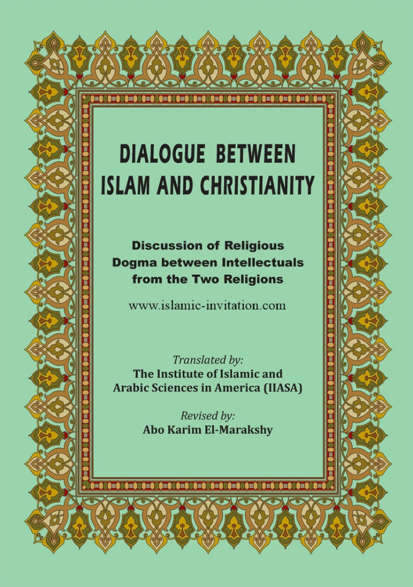 Dialogue between Islam and Christianity