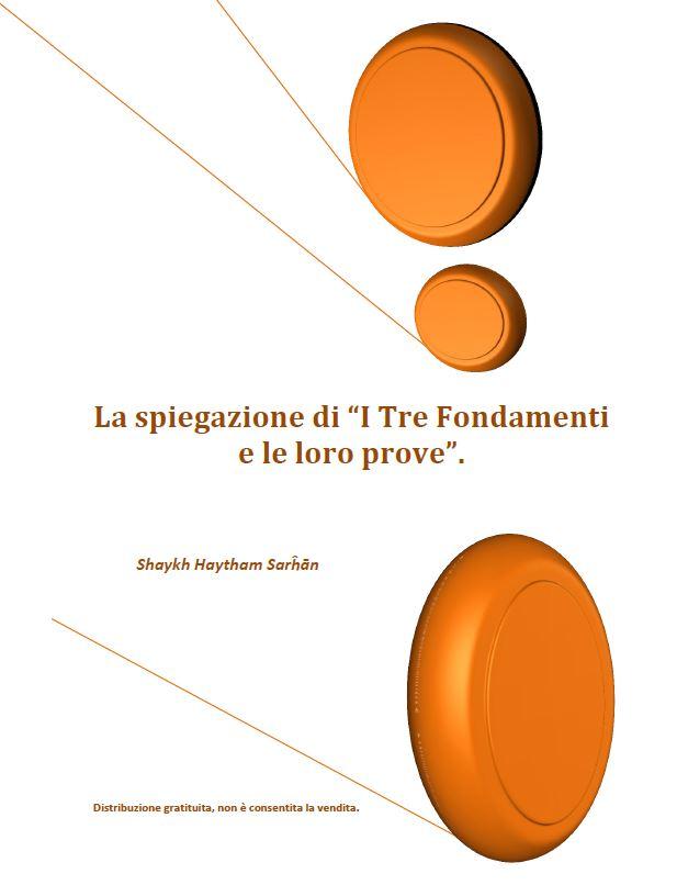 """La spiegazione di """"I Tre Fondamenti e le loro prove""""."""
