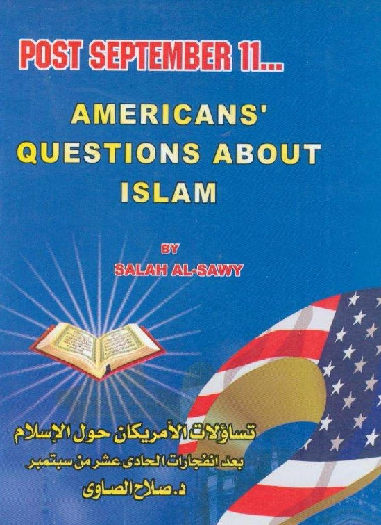 POST SEPTEMBER 11... AMERICANS' QUESTIONS ABOUT ISLAM