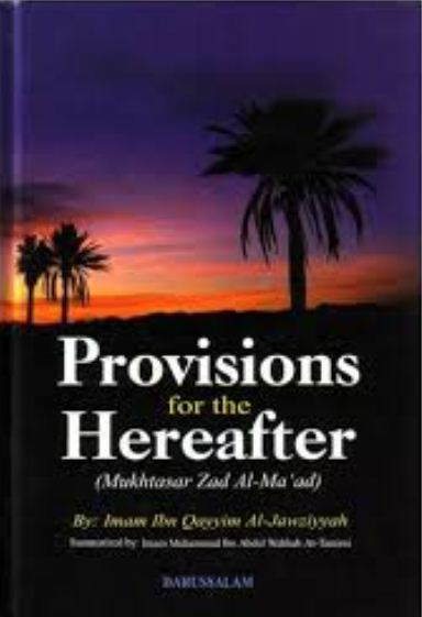 Provisions for the Hereafter (Zaad Al-Ma'ad)
