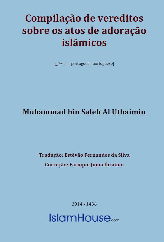Compilação de vereditos sobre os atos de adoração islâmicos