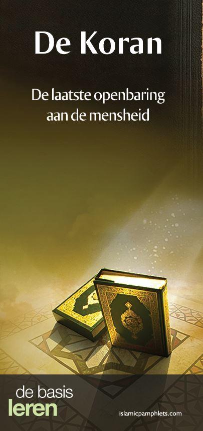 De Koran - De laatste openbaring aan de mensheid
