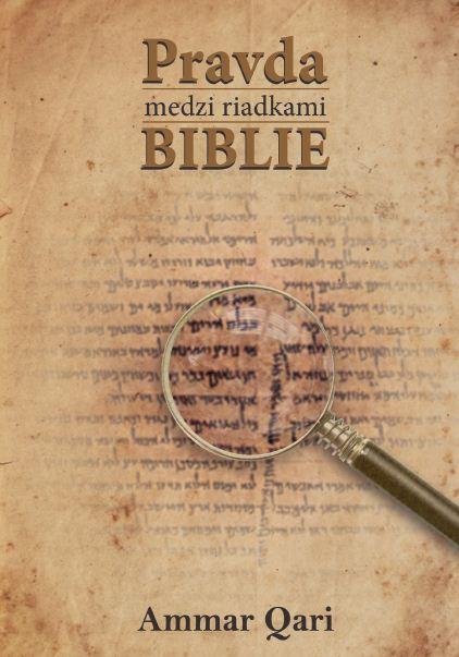 Pravda medzi riadkami Biblie