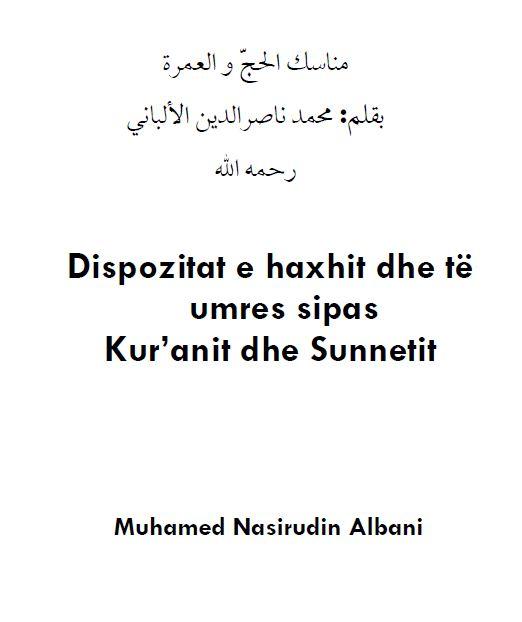 Dispozitat e haxhit dhe të umres sipas Kuranit dhe Sunnetit