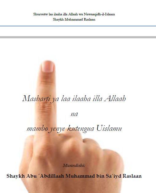 Masharti ya Shahaadah na mambo yenye kutengua Uislamu