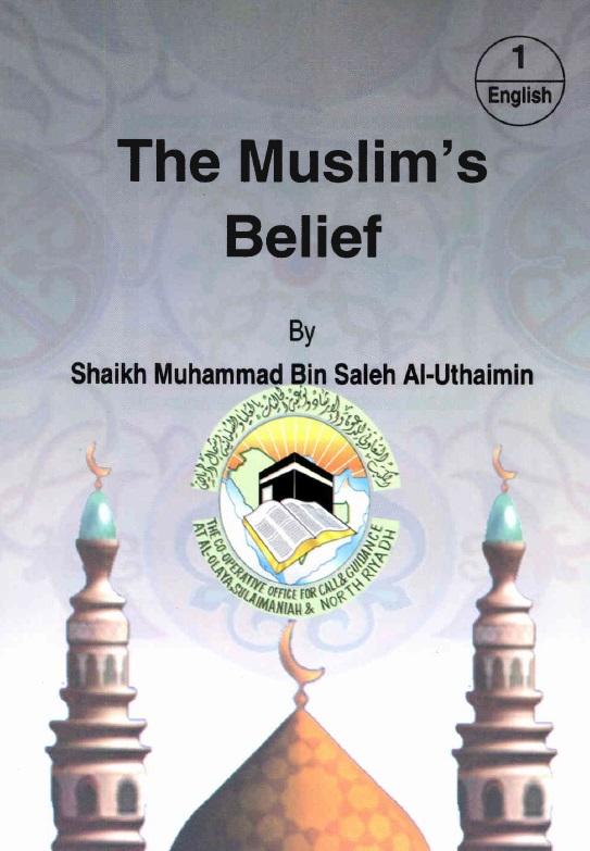 The Muslim Belief