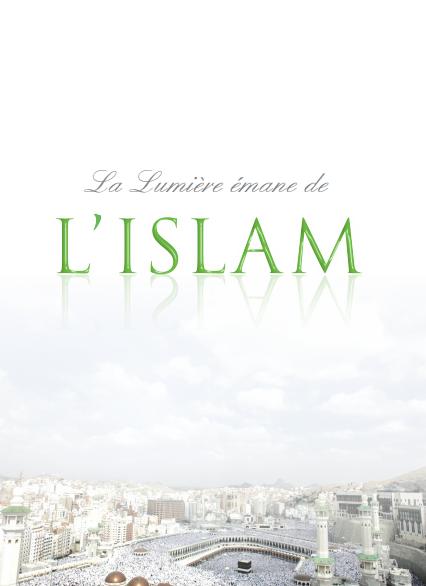 La lumière émane de l'islam