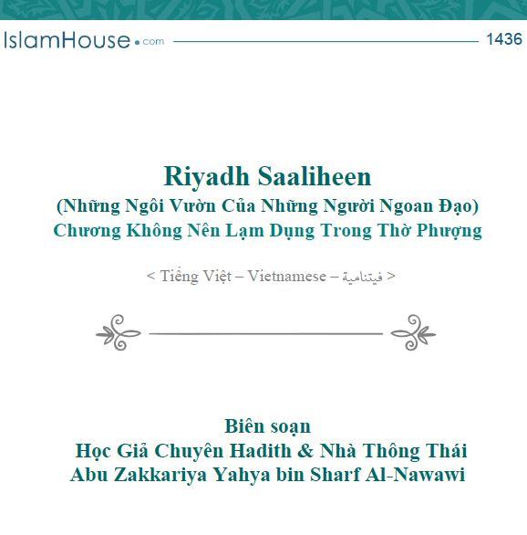 Riyadh Al-Saaliheen (Những Ngôi Vườn Của Những Người Ngoan Đạo) Chương Không Nên Lạm Dụng Trong Thờ Phượng
