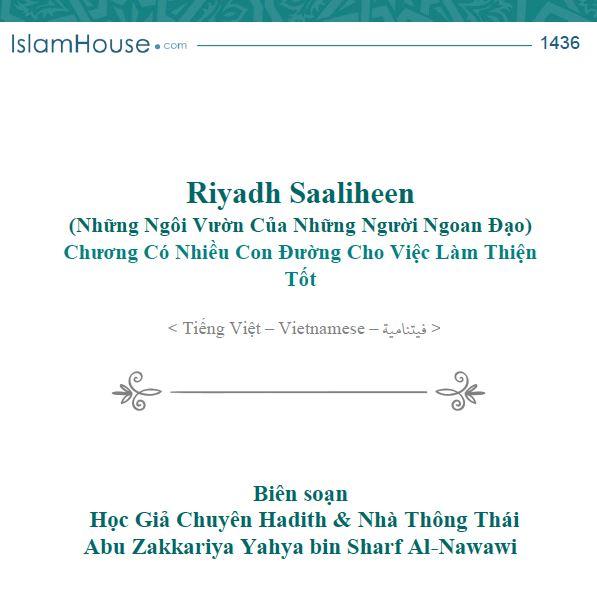 Riyadh Al-Saaliheen (Những Ngôi Vườn Của Những Người Ngoan Đạo) Chương Có Nhiều Con Đường Cho Việc Làm Thiện Tốt