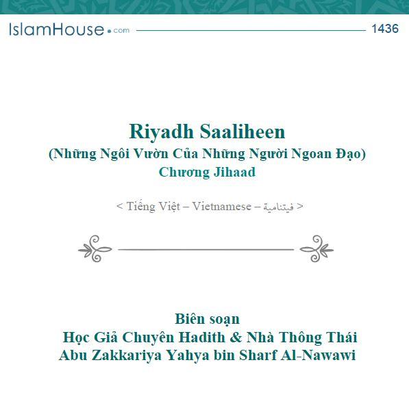 Riyadh Al-Saaliheen (Những Ngôi Vườn Của Những Người Ngoan Đạo) Chương Jihaad