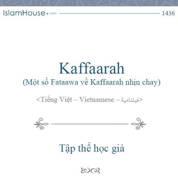 Kaffaarah (Một Số Hỏi Đáp Về Kaffaarah Nhịn Chay)