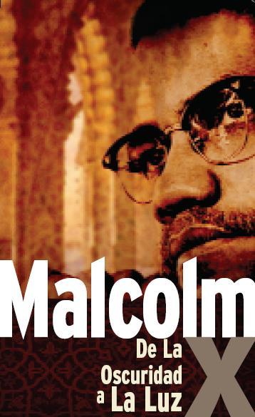 Malcolm X - De La Oscuridad a La Luz