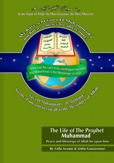 The Life Of The Prophet Muhammad (PBUH)