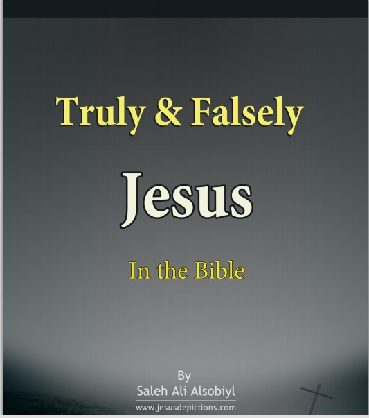 Truly & Falsely Jesus In the Bible