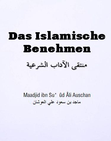 Das Islamische Benehmen