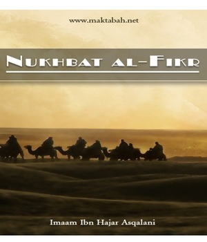 Nukhbat al-Fikr (the top of thinking in the classification of hadith)