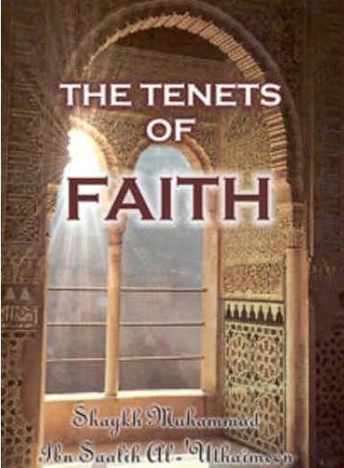 The Tenets of Faith, Creed of Ahlu Alsunnah and Aljamah part2