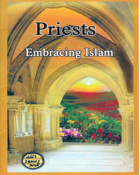 Priests Embracing Islam