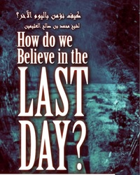 How do we believe in the Last Day?