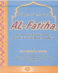 Highlights on the Meaning of Al-Fatiha