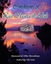 Conditions of Laa Ilaaha ill-Allah