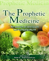 Healing with the Medicine of The Prophet ( PBUH )