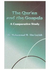 The Quran and the Gospels - a Comparative Study - 2