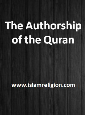 The Authorship of the Quran