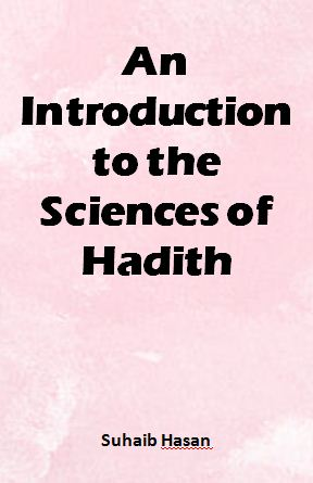An Introduction to the Sciences of Hadith
