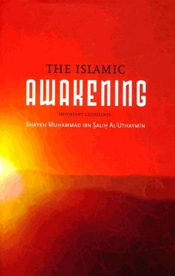 The Islamic Awakening: Important Guidelines