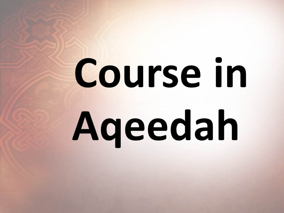 Course in Aqeedah