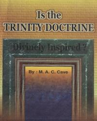 Is the TRINITY DOCTRINE Divinely Inspired?