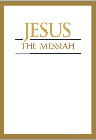 Jesus the Messiah