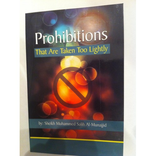 Prohibitions That Are Taken Too Lightly