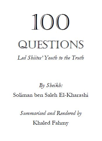 100 QUESTIONS Led Shiites' Youth to the Truth