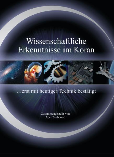 Wissenschaftliche Erkenntnisse im Koran … erst mit heutiger Technik bestätigt.