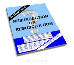 Resurrection or Resuscitation?