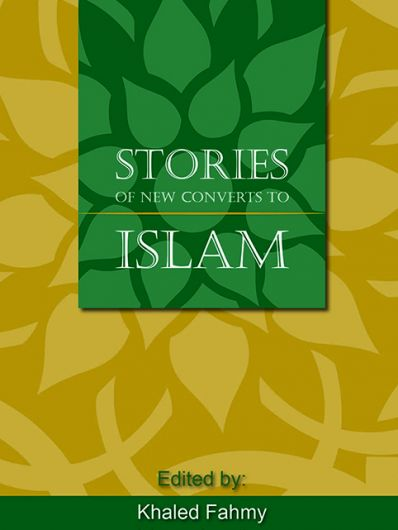 Stories Of new Converts to Islam