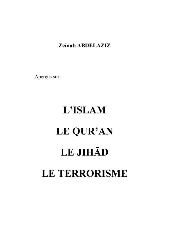 L'ISLAM, LE QUR'AN, LE JIHĀD, LE TERRORISME