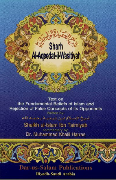 The Fundamental Beliefs if Islam -  Al-Aqidah Al-Wasitiyyah