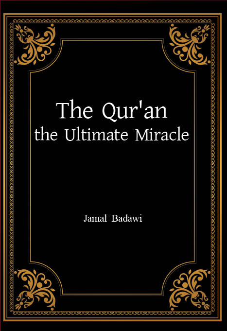 The Qur'an the Ultimate Miracle