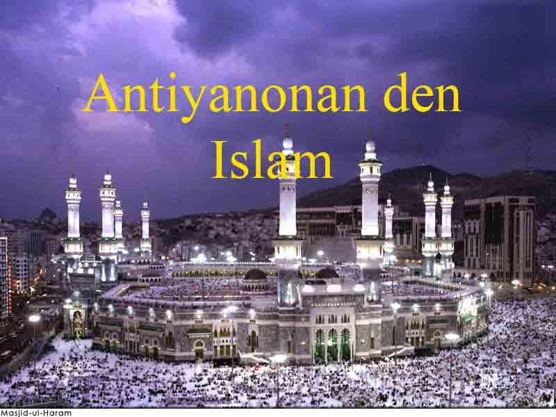 Antiyanonan den Islam