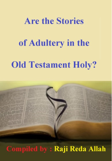 Are the Stories of Adultery in the Old Testament Holy ?