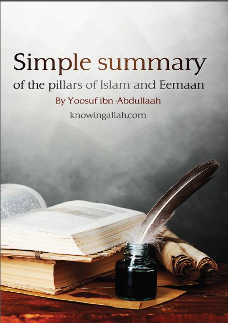 Simple Summary of the Pillars Islam and Eemaan